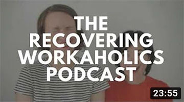 #9: Workaholism vs. Work Addiction