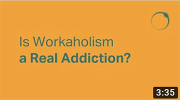 Is Workaholism a Real Addiction?