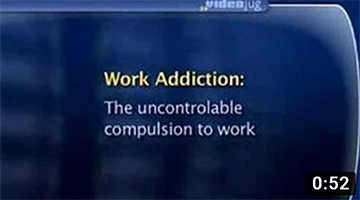 What is work addiction?