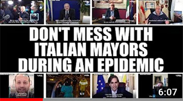 Don't Mess With Italian Mayors During an Epidemic