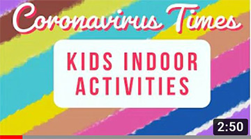 Kids Indoor Activities | Coronavirus Times | Kids At Home | How to keep Kids busy at