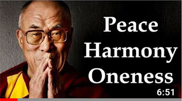 Dalai Lama's Best Message Of Peace, Harmony & Our Nature Of Oneness