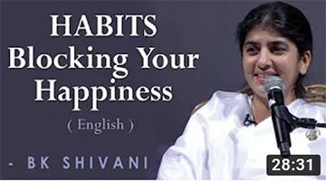 HABITS Blocking Your Happiness: BK Shivani at Orange County