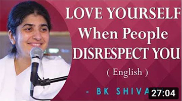 LOVE YOURSELF When People DISRESPECT YOU: BK Shivani at Novato, California (English)