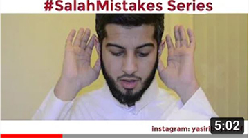 #SalahMistakes Series – Correct Your Mistakes In Salah